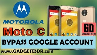 Bypass FRP Google Account For MOTO C XT1755 ANDROID-7.1.1 - 2017 (VERY EASY GUIDE)
