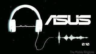 🎼Asus Mobile Ringtone by the mobile ringtone