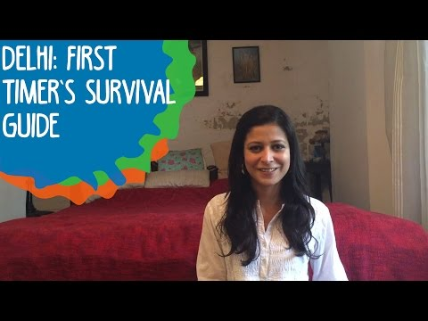 Delhi: First Timer's Survival Guide | Whack