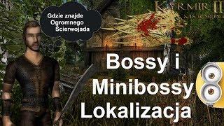 Kyrmir - Bossy i MiniBossy