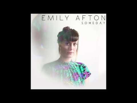 Emily Afton - Someday