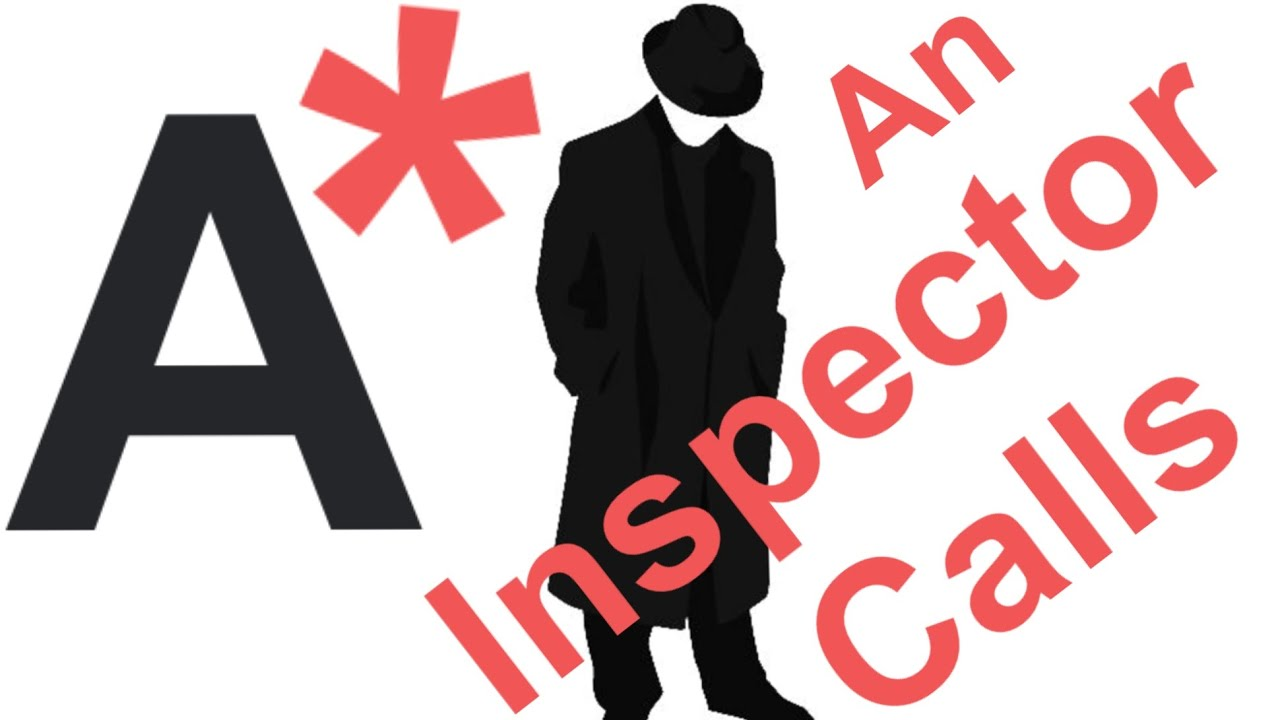 how to get an a star grade on an inspector calls