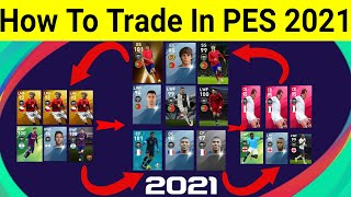 How To Trade Players And Managers In PES 2021 Mobile (Full Explanation)