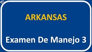Examen De Manejo De Arkansas 3