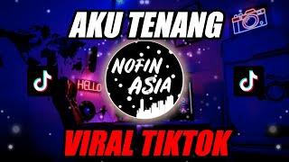 DJ AKU TENANG (Pinginku Siji Nyanding Kowe Selawase) | Remix FULL BASS Terbaru 2020