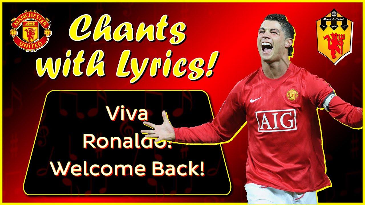 CRISTIANO RONALDO Manchester United Song Fan Chant   WELCOME BACK HOME!   VIVA RONALDO With Lyrics!