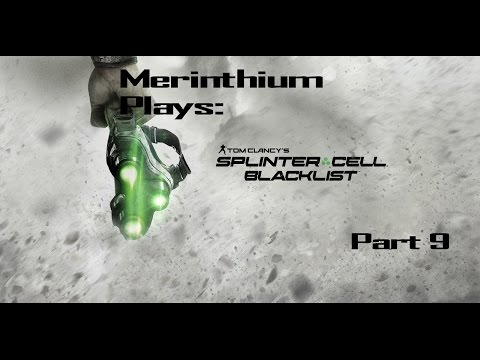 Splinter cell; Blacklist: Part 9, American Fuel, LNG Terminal