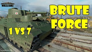 World of Tanks - Epic Gameplay Only [O-Ni - BRUTE FORCE | 1v7 by DL94]