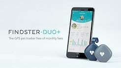 Findster Duo+: The GPS Pet Tracker Free of Monthly Fees!