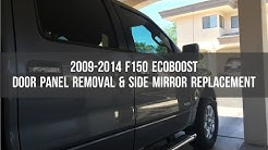 Ford F150 - Door Panel Removal & Side Mirror Replacement 2009-2014 EcoBoost XLT