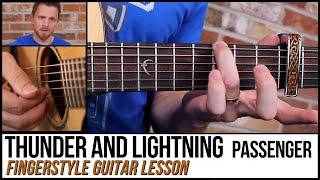 Thunder And Lightning (Passenger) - Guitar Lesson