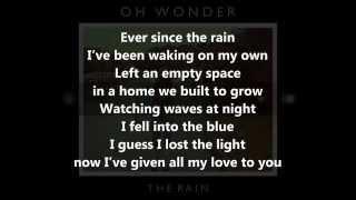 Oh Wonder - The Rain [Lyrics]