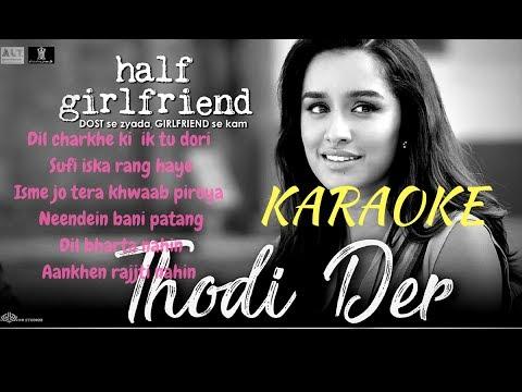 Thodi Der | Half Girlfriend | Farhan Saeed & Shreya Ghoshal | Karaoke | Karaoke with lyrics