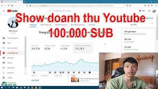 Mừng 100k Sub - Sơn Zim Show Doanh Thu Kênh Youtube | 100k Sub Được Bao Nhiêu Tiền?