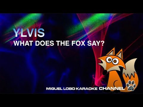 [Karaoke] YLVIS - WHAT DOES THE FOX SAY? - Miguel Lobo