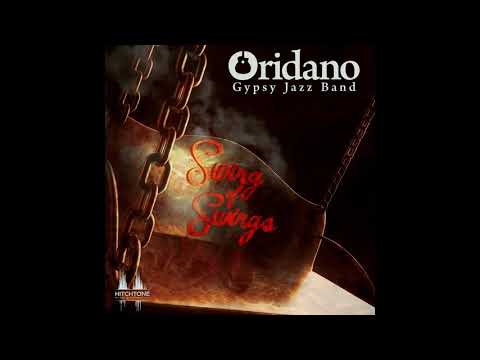 Oridano Gypsy Jazz Band - Swing of Swings (Full Album) [HQ]