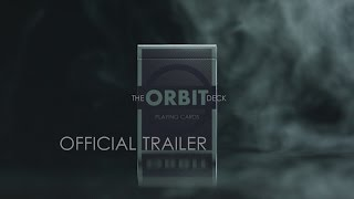 The Third Edition Orbit Deck - Official Trailer