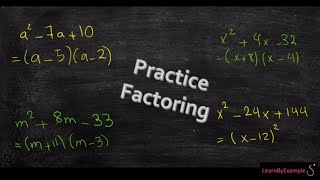 Practice Factoring with us! Factor with coefficient of 1.