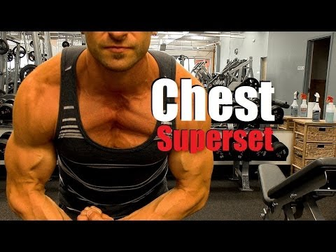 Awesome Chest Superset: Quick Workout For A Ripped Chest!
