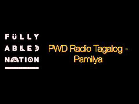 PWD Radio Tagalog   Pamilya