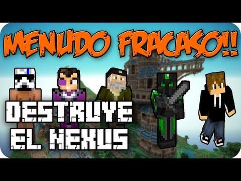 MENUDO FRACASO!! - c/ VEGETTA777, ALEXBY11, LUZU Y WILLYREX (DESTRUYE EL NEXUS) - MINECRAFT Videos De Viajes
