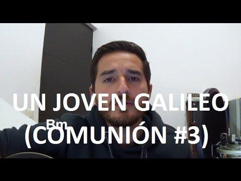 CANTOS PARA LA MISA - CUARESMA - El galileo (Un joven galileo) (Comunión #3)