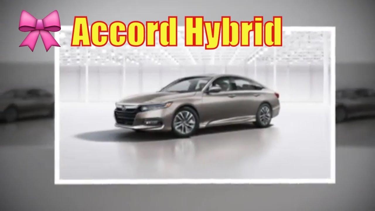 2020 Honda Accord Hybrid Test Drive 2020 Honda Accord Hybrid Mpg