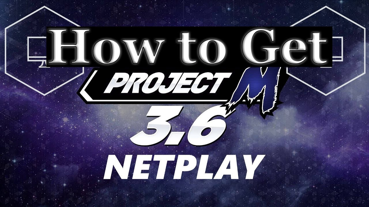 How to Get Netplay V4 Project M 3 6 For Dolphin (PC)