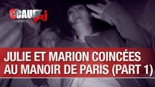 Julie et Marion coincées au Manoir de Paris (part.1) - C