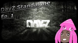 """My Journey Begins here..."" DayZ Standalone Ep.1"