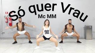 Baixar Só quer Vrau ( la casa de papel ) - Mc MM feat DJ RD | Coreografia Bom Balanço Fit