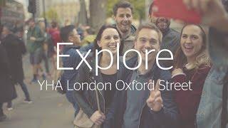 Explore YHA London Oxford Street
