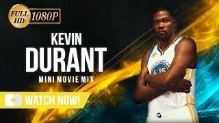 Kevin Durant Mini-Movie Mix 2017 (NBA CHAMPION) - Golden State Warriors ᴴᴰ