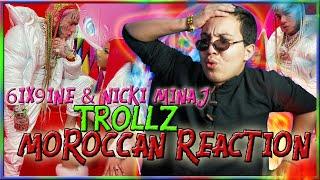TROLLZ - 6ix9ine \u0026 Nicki Minaj (Official Music Video) | MOROCCAN REACTION!!