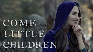 """Come Little Children (Sarah's Theme) from """"Hocus Pocus"""" 