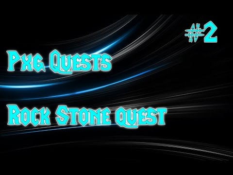 PxG Quests | #2 | Rock Stone Quest | Pewter