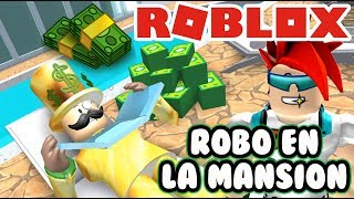 theft in the Mansion of Robux | The Mansion Rob Obby Roblox | Plays Roblox in Spanish