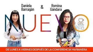 #EnVivo Café y Noticias | Hay Reforma al Poder Judicial. Zaldívar dice qué hará