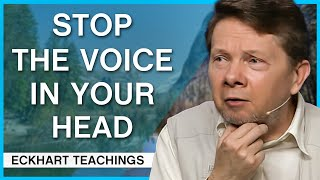How to Calm the Voice Inside   Eckhart Tolle Teachings