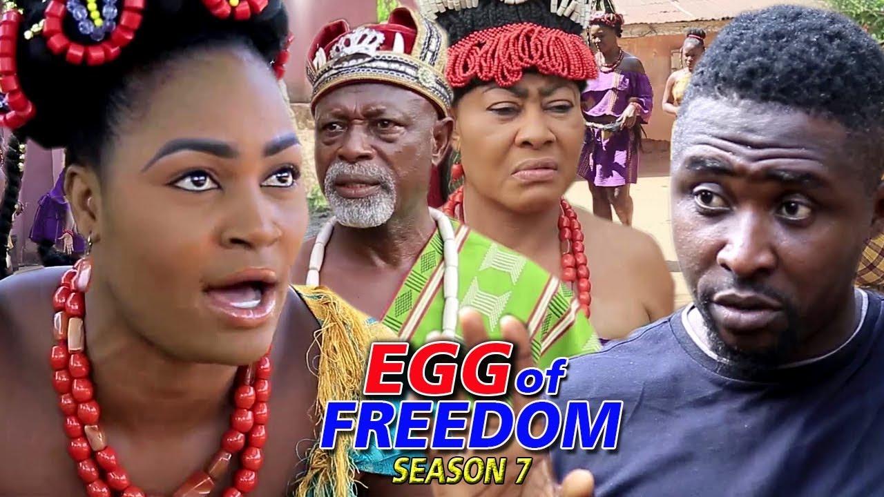 Download Egg Of Freedom Season 7 - 2019 Latest Nigerian Nollywood New Movie Full HD | 1080p