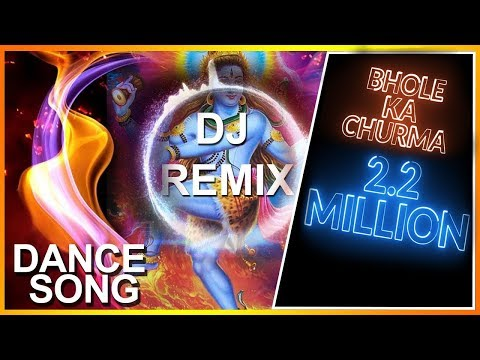 DJ REMIX -  Bhola Ka Churma | Haryanvi Latest DJ Remix Song | DJ DANCE SONG