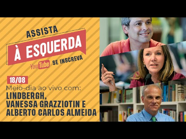 Meio-dia À Esquerda Ao Vivo - Lindbergh e Vanessa Grazziotin entrevistam Alberto Carlos Almeida
