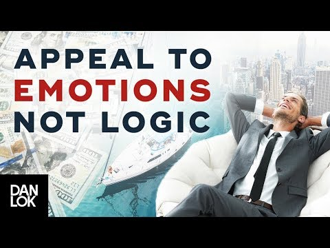 Arouse Emotions, Don't Sell Logic – How To Sell – Dan Lok