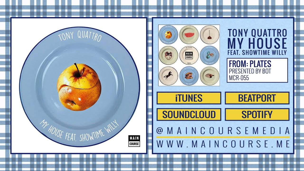 Tony Quattro - My House (ft  Showtime Willy) [Plates Compilation MCR-055]