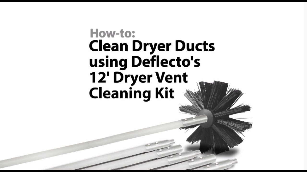 Deflecto Dryer Vent Cleaning Kit Youtube