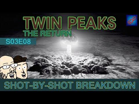 Twin Peaks: The Return Part 8 - s03e08 - Shot-by-Shot Breakdown/Analysis