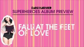 Dani Harmer - Superheroes (Album Previews)