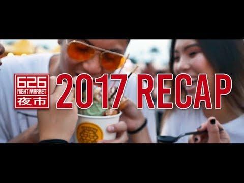626 Night Market 2017 Official Recap