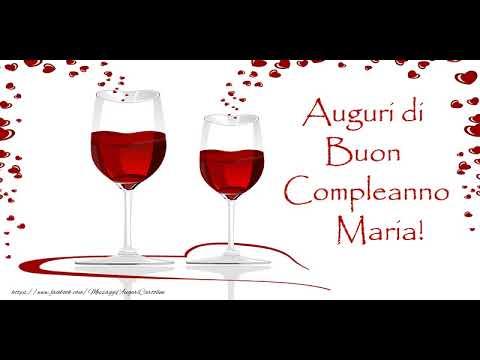 Tanti Auguri di Buon Compleanno Maria!