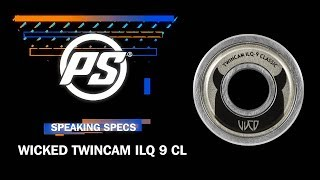 Wicked ILQ 9 Classic bearings - Powerslide Speaking Specs